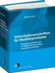 Sicherheitsvorschriften für Medizinprodukte • ohne Aktualisierungsservice   Kage   Loseblattwerk mit 40. Aktualisierung, 1994 (Cover)