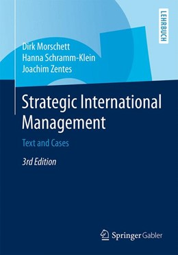Abbildung von Morschett / Schramm-Klein / Zentes | Strategic International Management | 3rd ed. 2015 | 2015 | Text and Cases