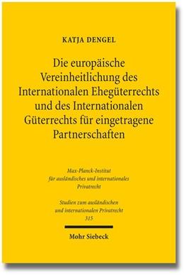 Abbildung von Dengel   Die europäische Vereinheitlichung des Internationalen Ehegüterrechts und des Internationalen Güterrechts für eingetragene Partnerschaften   1. Auflage   2014   315   beck-shop.de