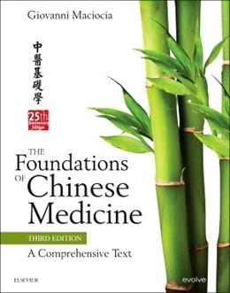 Abbildung von Maciocia | The Foundations of Chinese Medicine | 3. Auflage | 2015 | beck-shop.de