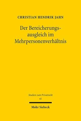 Abbildung von Jahn | Der Bereicherungsausgleich im Mehrpersonenverhältnis | 1. Auflage | 2015 | 41 | beck-shop.de