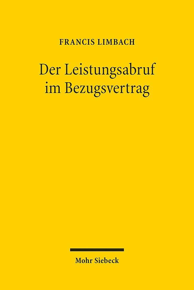 Abbildung von Limbach | Der Leistungsabruf im Bezugsvertrag | 2014