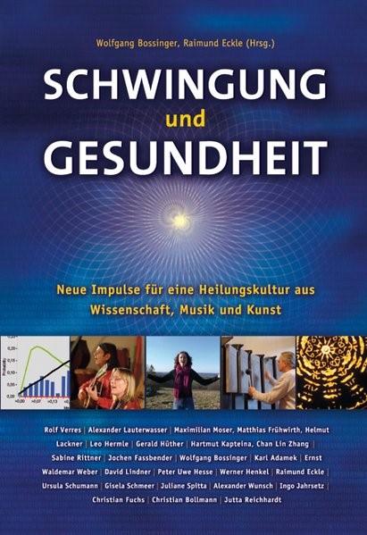 Schwingung und Gesundheit | Bossinger / Eckle, 2007 | Buch (Cover)