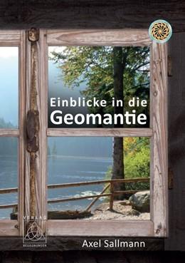 Abbildung von Sallmann / Goeb-Kümmel | Einblicke in die Geomantie | Neuauflage | 2014 | Die Erde wahrnehmen und den gu...