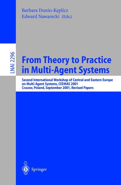 From Theory to Practice in Multi-Agent Systems   Dunin-Keplicz / Nawarecki, 2002   Buch (Cover)
