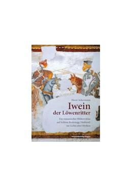 Abbildung von Ackermann | Iwein der Löwenritter | mit zahlr., großteils farb. Abb. | 2014 | Ein romanischer Bilderzyklus a...