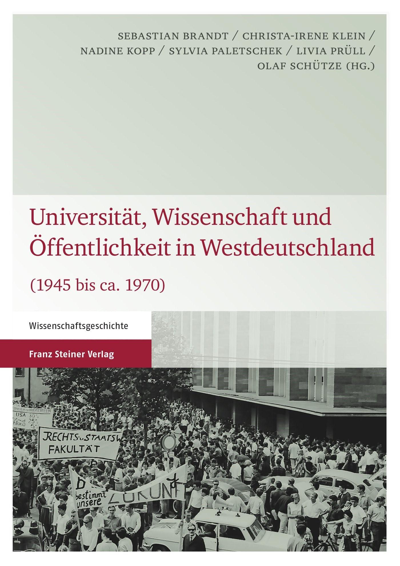 Universität, Wissenschaft und Öffentlichkeit in Westdeutschland | Brandt / Klein / Kopp / Paletschek / Prüll / Schütze, 2014 | Buch (Cover)