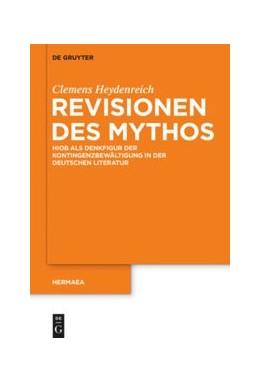 Abbildung von Heydenreich | Revisionen des Mythos | 2015 | Hiob als Denkfigur der Konting... | 135