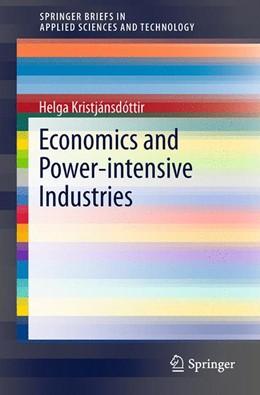 Abbildung von Kristjánsdóttir | Economics and Power-intensive Industries | 1. Auflage | 2014 | beck-shop.de