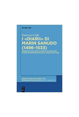 Abbildung von Crifò | I «Diarii» di Marin Sanudo (1496–1533) | 1. Auflage | 2016 | beck-shop.de