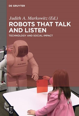 Abbildung von Markowitz | Robots that Talk and Listen | 2014 | Technology and Social Impact