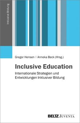 Abbildung von Hensen / Beck | Inclusive Education | 2015 | Internationale Strategien und ...