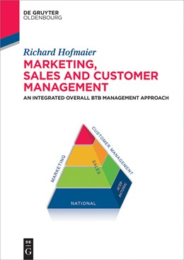 Abbildung von Hofmaier | Marketing, Sales and Customer Management (MSC) | 2015 | An Integrated Overall B2B Mana...
