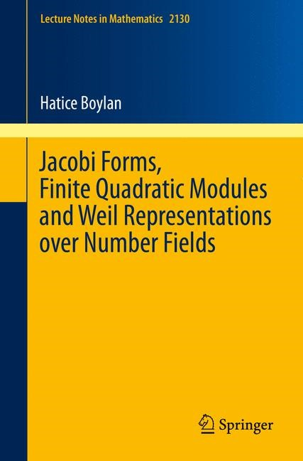 Jacobi Forms, Finite Quadratic Modules and Weil Representations over Number Fields | Boylan, 2014 | Buch (Cover)