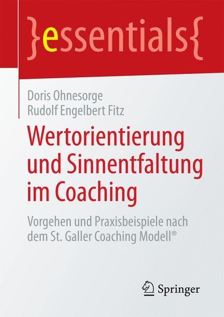 Wertorientierung und Sinnentfaltung im Coaching | Ohnesorge / Fitz, 2014 | Buch (Cover)