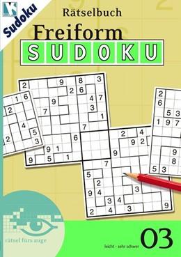 Abbildung von Freiform-Sudoku Rätselbuch 03 | 1. Auflage | 2014 | beck-shop.de