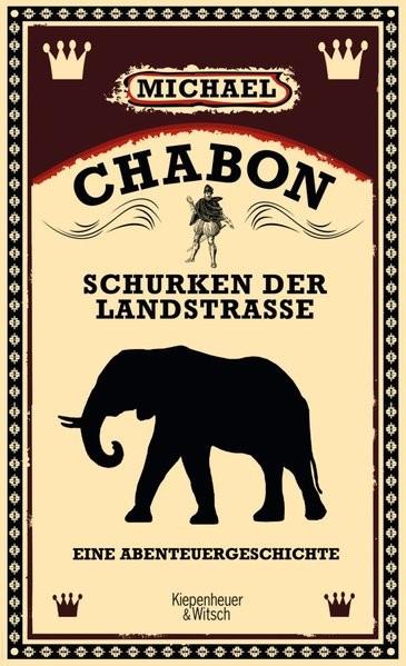 Schurken der Landstraße | Chabon, 2010 | Buch (Cover)