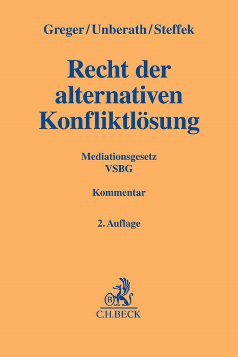 Recht der alternativen Konfliktlösung | Greger / Unberath / Steffek | Buch (Cover)