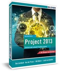 Abbildung von Dörfel / Bildner   Microsoft Project 2013   2015   Einfach und schnell zu Ihrer P...