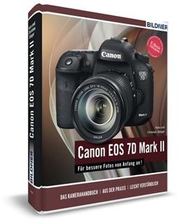 Abbildung von Sänger | Canon EOS 7D Mark II - Für bessere Fotos von Anfang an! | 1. Auflage | 2015 | beck-shop.de