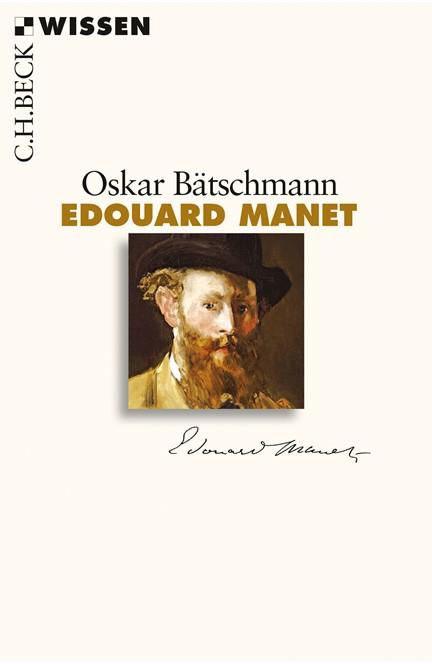 Cover: Oskar Bätschmann, Edouard Manet