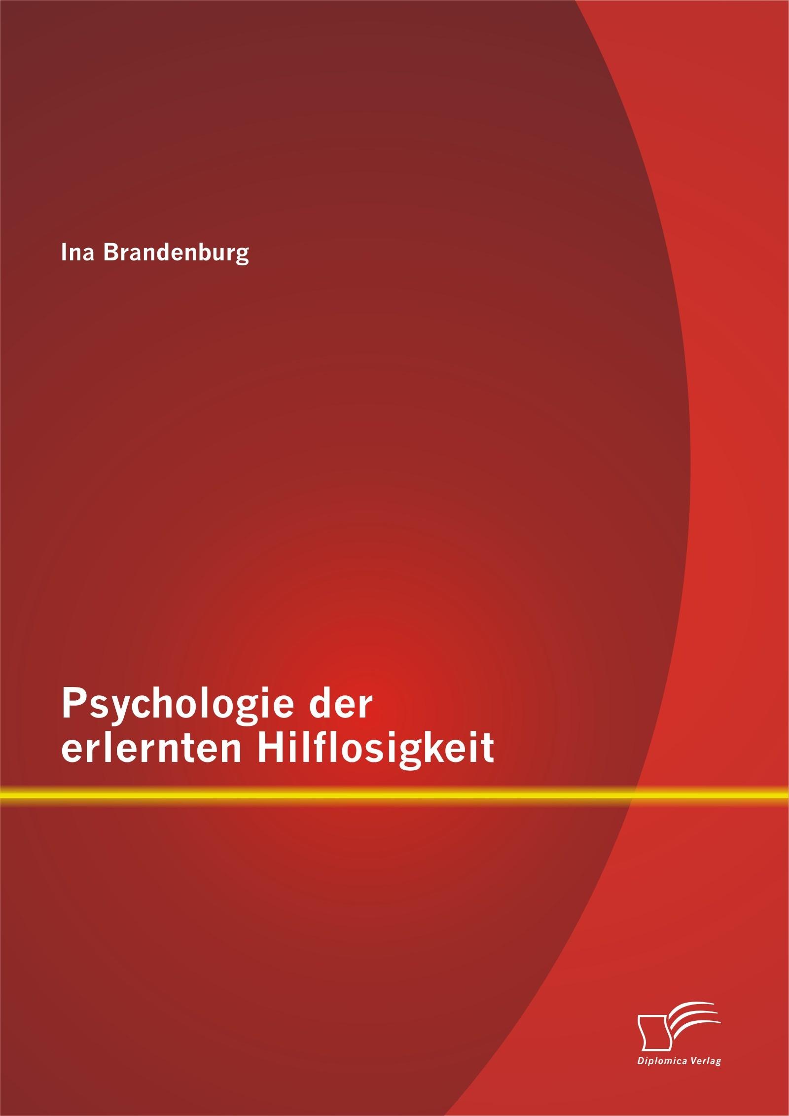 Psychologie der erlernten Hilflosigkeit | Brandenburg | Erstauflage, 2014 | Buch (Cover)