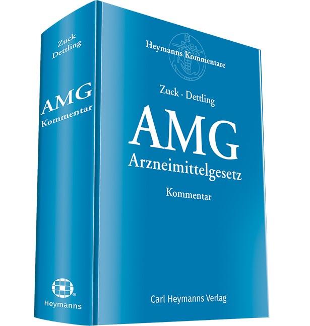 Arzneimittelgesetz Kommentar: AMG | Zuck / Dettling (Hrsg.), 2018 | Buch (Cover)