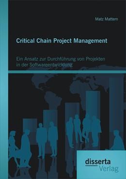 Abbildung von Mattern | Critical Chain Project Management: Ein Ansatz zur Durchführung von Projekten in der Softwareentwicklung | 2014