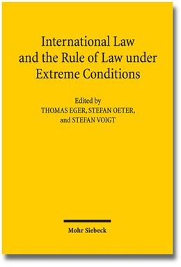 Abbildung von Eger / Oeter | International Law and the Rule of Law under Extreme Conditions | 1. Auflage | 2017 | beck-shop.de