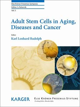 Abbildung von Rudolph   Adult Stem Cells in Aging, Diseases and Cancer   1. Auflage   2014   5   beck-shop.de
