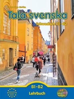 Abbildung von Guttke | Tala svenska - Schwedisch B1-B2 | 1. Auflage | 2014 | beck-shop.de