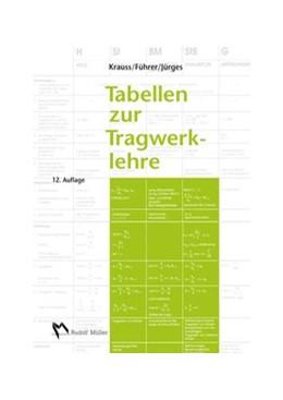 Abbildung von Krauss / Führer / Jürges | Tabellen zur Tragwerklehre | 2014