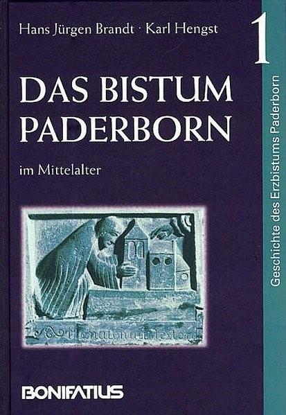 Geschichte des Erzbistums Paderborn / Das Bistum Paderborn im Mittelalter | Brandt / Hengst, 2002 | Buch (Cover)