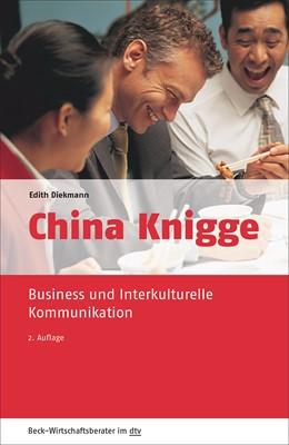 Abbildung von Diekmann   China Knigge   2., vollständig überarbeitete Auflage   2015   Business und Interkulturelle K...   50944