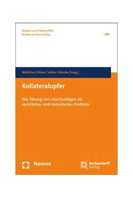Abbildung von Gillner / Stümke   Kollateralopfer   2014   Die Tötung von Unschuldigen al...   Band 49
