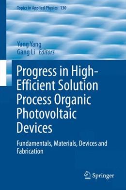 Abbildung von Yang / Li | Progress in High-Efficient Solution Process Organic Photovoltaic Devices | 2015 | Fundamentals, Materials, Devic... | 130