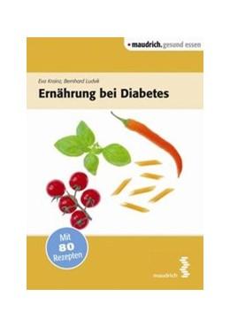 Abbildung von Ludvik / Krainz   Ernährung bei Diabetes   1. Auflage   2015   beck-shop.de