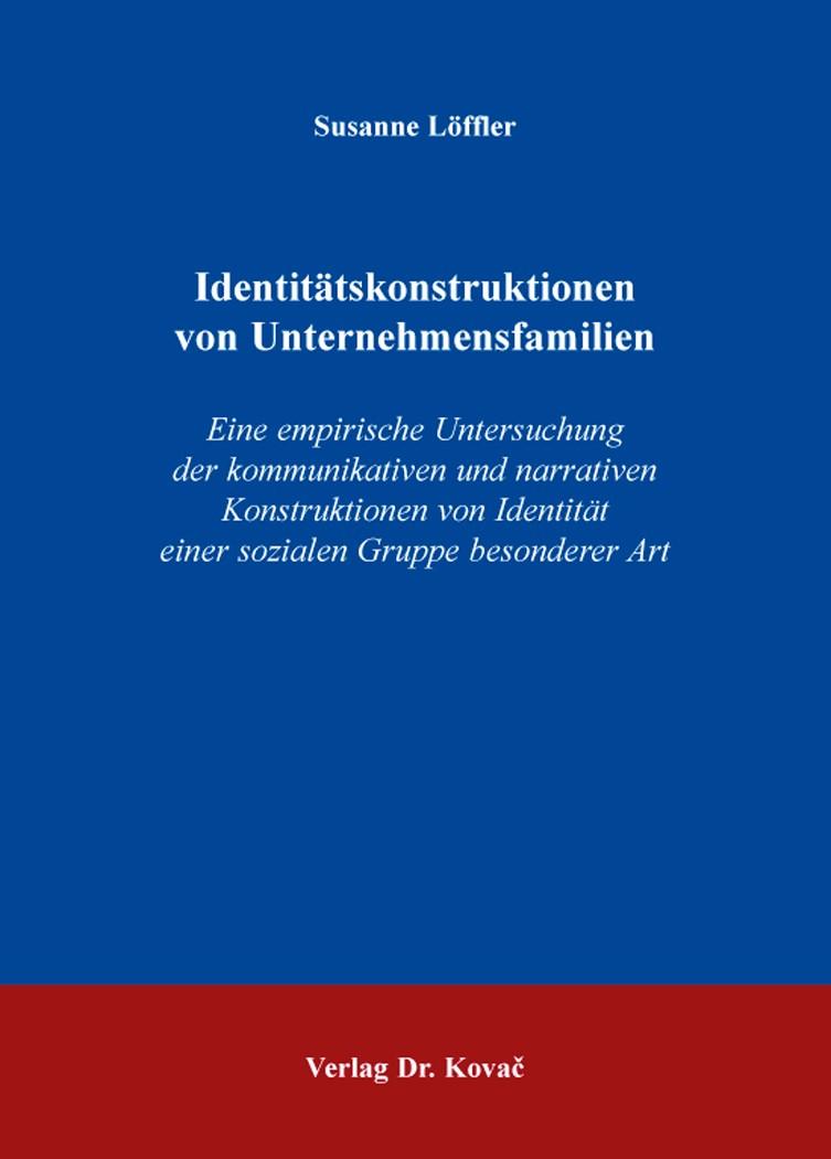 Identitätskonstruktionen von Unternehmensfamilien | Löffler, 2014 | Buch (Cover)