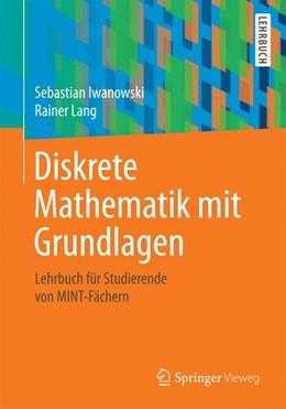 Abbildung von Iwanowski / Lang | Diskrete Mathematik mit Grundlagen | 1. Auflage | 2014 | beck-shop.de