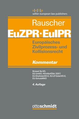 Abbildung von Rauscher (Hrsg.)   Europäisches Zivilprozess- und Kollisionsrecht EuZPR/EuIPR, Band IV: Europäisches Zivilprozess- und Kollisionsrecht EuZPR/EuIPR, Band IV   4. Auflage   2015   beck-shop.de