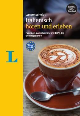 Abbildung von Spitznagel | Langenscheidt Italienisch hören und erleben - MP3-CD mit Begleitheft | 1. Auflage | 2016 | beck-shop.de