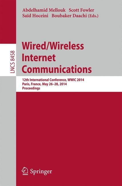 Abbildung von Mellouk / Fowler / Daachi / Hoceini   Wired/Wireless Internet Communications   2014