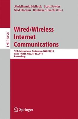 Abbildung von Mellouk / Fowler / Daachi / Hoceini | Wired/Wireless Internet Communications | 2014 | 12th International Conference,... | 8458