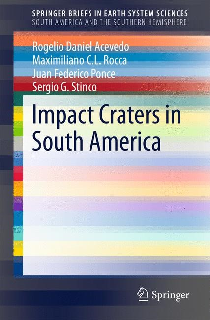 Impact Craters in South America | Acevedo / Rocca / Ponce | 2015, 2015 | Buch (Cover)