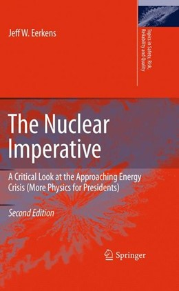 Abbildung von Eerkens | The Nuclear Imperative | 2nd ed. 2010 | 2010 | A Critical Look at the Approac...