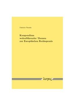 Abbildung von Parashu | Kompendium weiterführender Themen zur Europäischen Rechtspraxis | 1. Auflage | 2016 | beck-shop.de