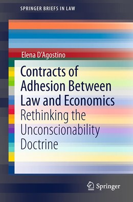 Abbildung von D'Agostino | Contracts of Adhesion Between Law and Economics | 1. Auflage | 2014 | beck-shop.de
