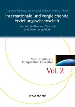 Abbildung von Parreira do Amaral / Amos | Internationale und Vergleichende Erziehungswissenschaft | 1. Auflage | 2015 | 2 | beck-shop.de