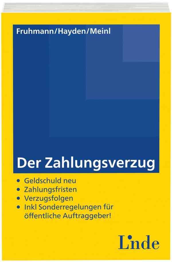Abbildung von Meinl / Fruhmann / Hayden | Der Zahlungsverzug | 1. Auflage 2015 | 2014