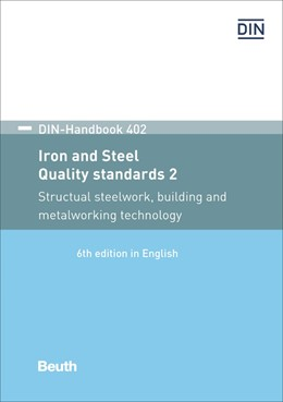 Abbildung von DIN e.V. (Hrsg.) | Iron and steel: Quality standards 2 | 6. Auflage | 2020 | Structural steelwork, building... | 402
